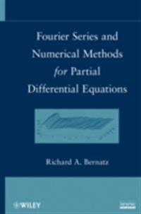Fourier Series and Numerical Methods for Partial Differential Equations