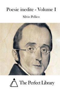 Poesie Inedite - Volume I