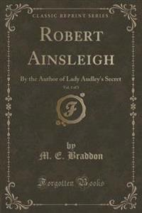 Robert Ainsleigh, Vol. 1 of 3