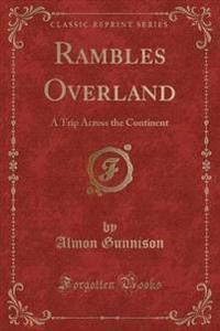 Rambles Overland