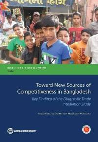 Toward New Sources of Competitiveness in Bangladesh