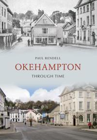 Okehampton Through Time
