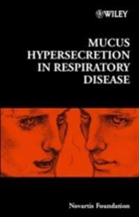 Mucus Hypersecretion in Respiratory Disease