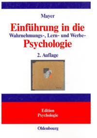 Einfuhrung in die Wahrnehmungs-, Lern- und Werbe-Psychologie