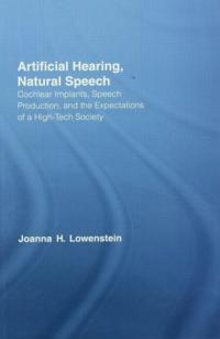 Artificial Hearing, Natural Speech