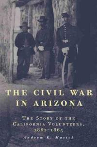 The Civil War in Arizona