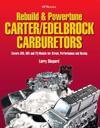 Rebuild & Powertune Carter/edelbrock Carburetors