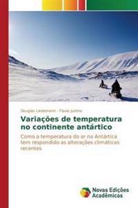 Variacoes de Temperatura No Continente Antartico