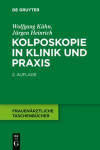 Kolposkopie in Klinik und Praxis