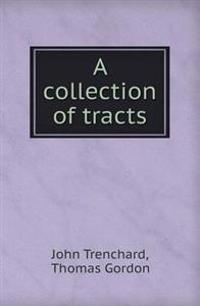 A Collection of Tracts