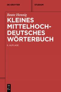 Kleines Mittelhochdeutsches Worterbuch