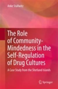 Role of Community-Mindedness in the Self-Regulation of Drug Cultures