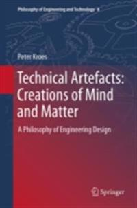 Technical Artefacts: Creations of Mind and Matter