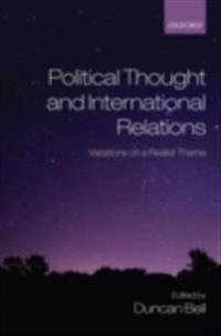 Political Thought and International Relations Variations on a Realist Theme