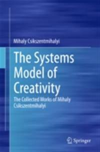 Systems Model of Creativity