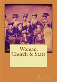 Woman, Church & State