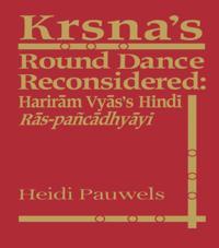 Krsna's Round Dance Reconsidered