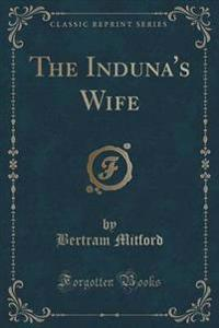 The Induna's Wife (Classic Reprint)