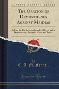 The Oration of Demosthenes Against Meidias