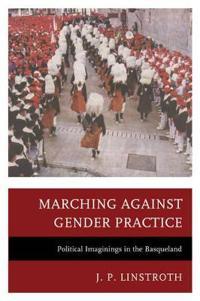 Marching against Gender Practice
