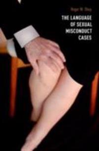Language of Sexual Misconduct Cases