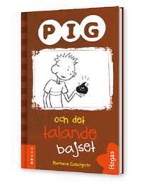 Pig och det talande bajset (Bok+CD)