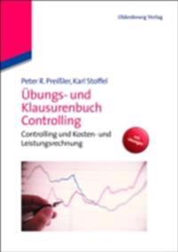 Ubungs- und Klausurenbuch Controlling