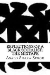 Reflections of Black Socialist: The Mixtape