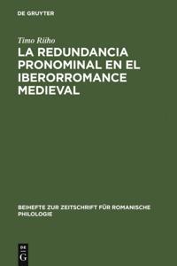 La redundancia pronominal en el iberorromance medieval