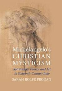 Michelangelo's Christian Mysticism