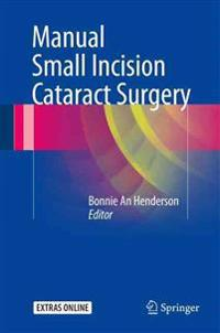 Manual Small Incision Cataract Surgery