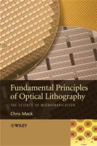 Fundamental Principles of Optical Lithography