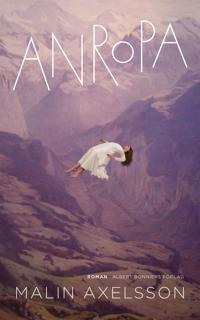 Anropa - Malin Axelsson - ebok (9789100146184) | Adlibris Bokhandel