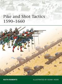 Pike and Shot Tactics 1590-1660