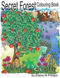 Secret Forest Colouring Book: Colouring Book