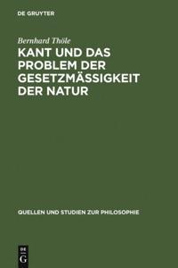 Kant und das Problem der Gesetzmaigkeit der Natur