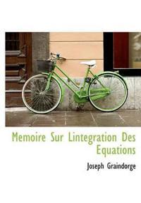Memoire Sur Lintegration Des Equations