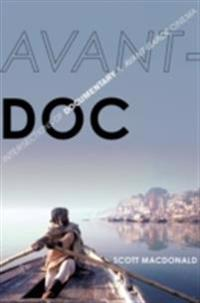 Avant-Doc: Intersections of Documentary and Avant-Garde Cinema