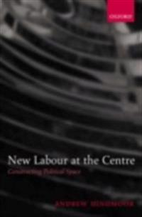 New Labour at the Centre
