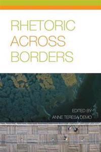 Rhetoric Across Borders