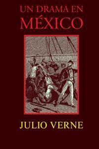 Un Drama En Mexico
