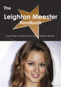 Leighton Meester Handbook - Everything you need to know about Leighton Meester