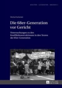 Die 68er-Generation vor Gericht