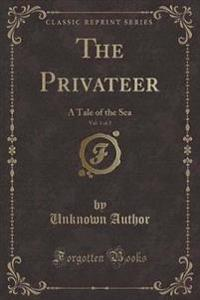 The Privateer, Vol. 1 of 2