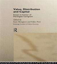 Value, Distribution and Capital