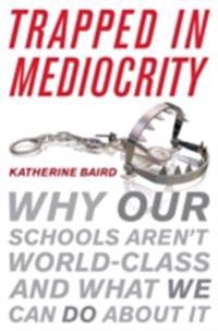 Trapped in Mediocrity
