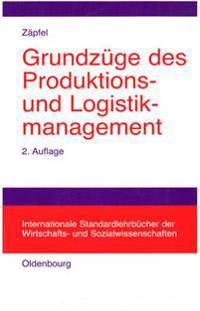 Grundzuge des Produktions- und Logistikmanagement