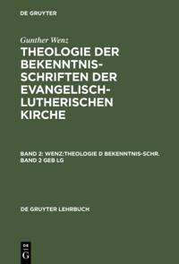 WENZ:THEOLOGIE D BEKENNTNIS-SCHR.BD 2    GEB  LG
