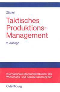 Taktisches Produktions-Management