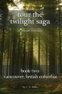 Tour the Twilight Saga Book Two